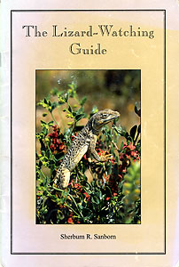 Sanborn, Sherburn R.  The Lizard-Watching Guide - The Common Lizards of Southern California's Mojave and Colorado Deserts.  Lorraine Press, 1994.